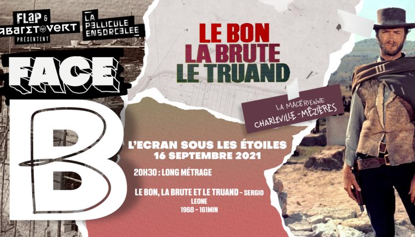 Bannière Face B > Le Bon, la Brute et le Truand
