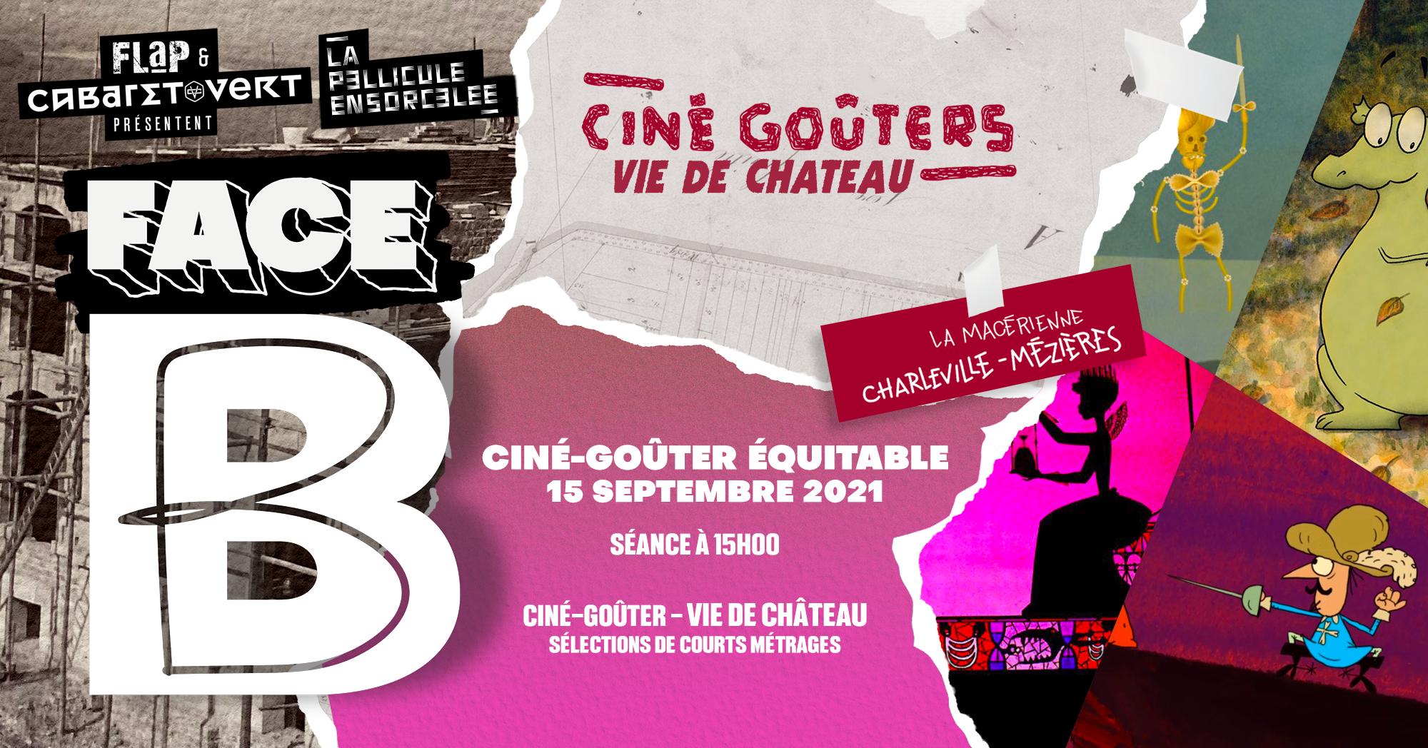 Bannière Face B > Ciné-Goûter - Vie de château