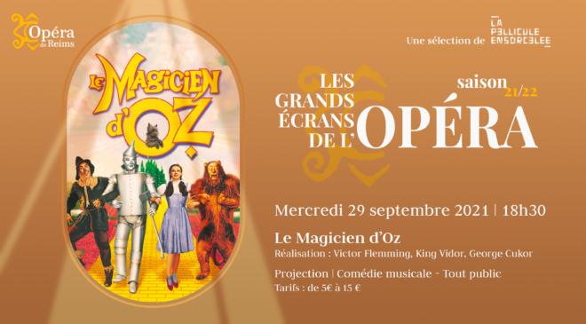 Les Grands Écrans de l'Opéra - Le Magicien d'Oz